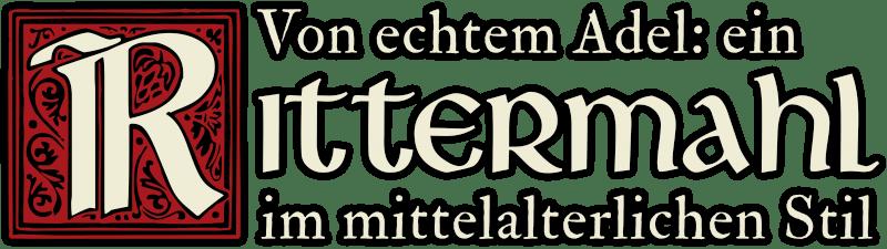 03273 other ages Schriftzug Rittermahl